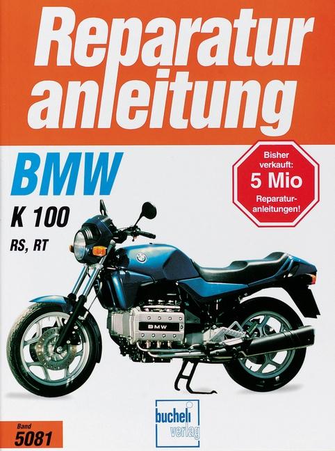 bmw k 100 rs k 100 rt 86 91 reparaturanleitung