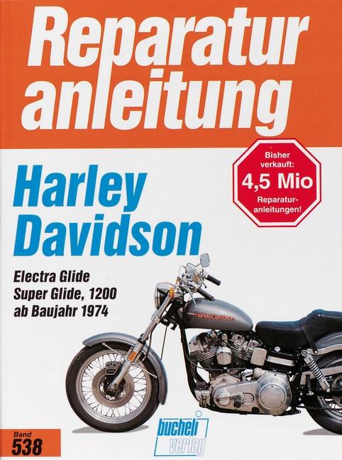 Harley Davidson Electra Glide / Super Glide 1200 (74 ...