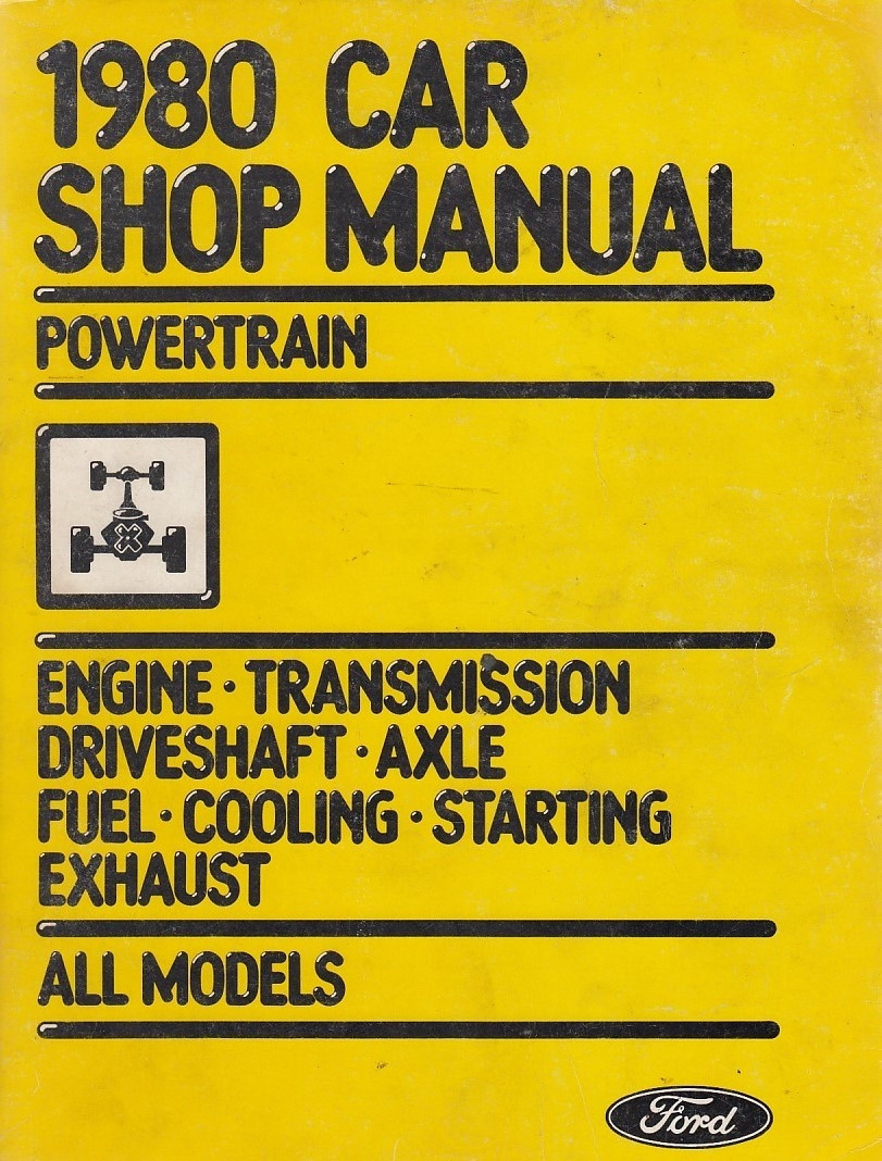 Ford all Models (1980) Powertrain - Shop Manual Werkstatthandbuch 3-Teilig