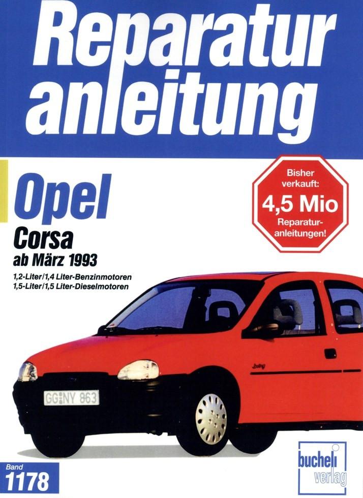 Opel Corsa B  Benziner und 1,5 Liter Diesel  (93-00) Reparaturanleitung