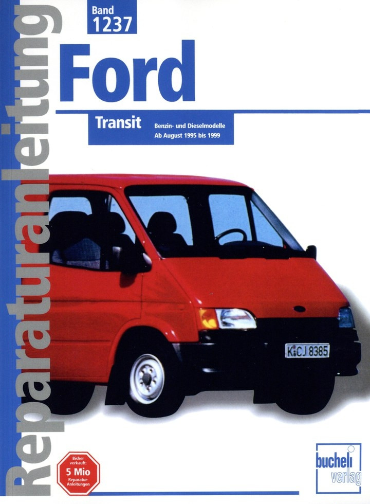 bucheli_1237_ford_transit_benziner_und_diesel_reparaturanleitung_werkstatthandbuch_9783716819845_tec_verlag_originalanleitungen.jpg