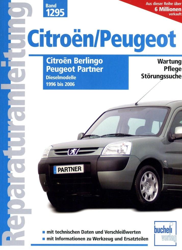 Citroen Berlingo / Peugeot Partner Diesel (1996-2006) Reparaturanleitung