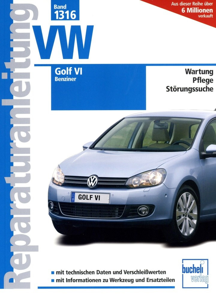 VW Golf VI Benziner (2008-2012) - Reparaturanleitung