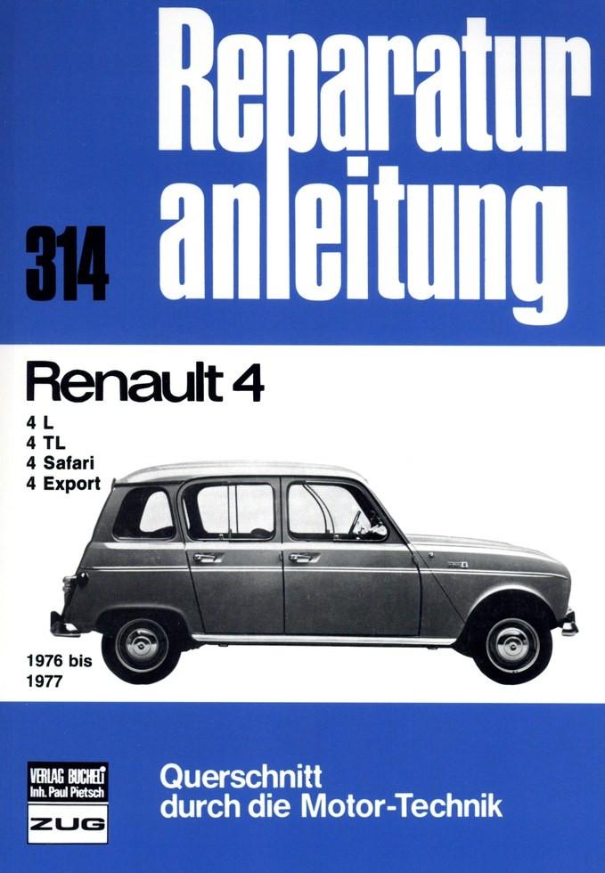 Renault 4 L / TL / Safari / Export (76-77) - Reparaturanleitung Bucheli