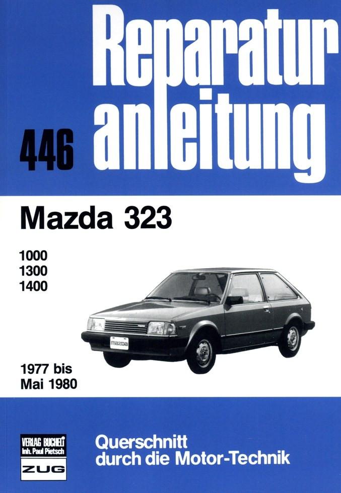 Mazda 323 1000 / 1300 / 1400 FA4 (1977-1980) - Reparaturanleitung