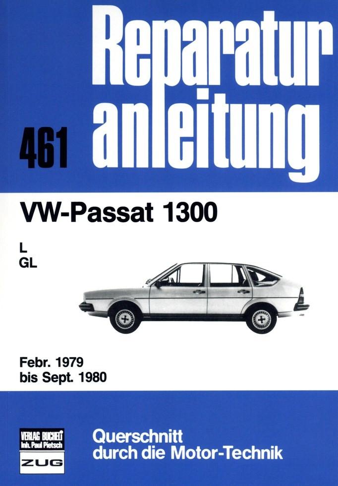 VW Passat  1,3 Liter 1300 L / GL (1979-1980) - Reparaturanleitung