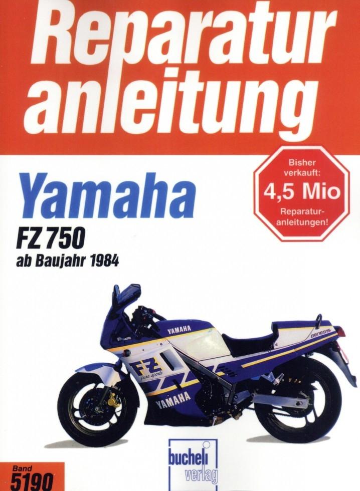 Yamaha FZ 750 (1984-1994) - Reparaturanleitung
