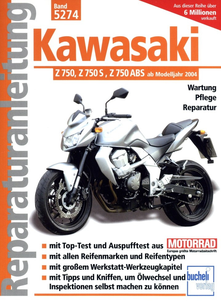 Kawasaki Z 750 / Z 750 S / Z 750 ABS (2004-2012) - Reparaturanleitung
