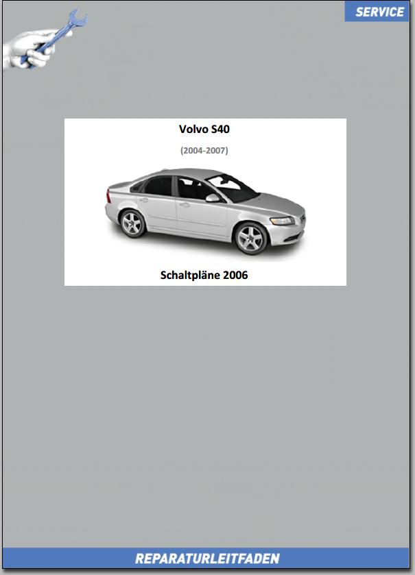 Volvo S40 Werkstatthandbuch Schaltpläne 2006