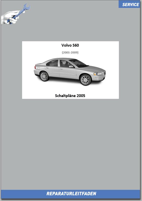 Volvo S60 / S60R Werkstatthandbuch Schaltpläne