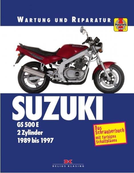 Suzuki GS 500 E (89-97) - Reparaturanleitung Schrauberbuch