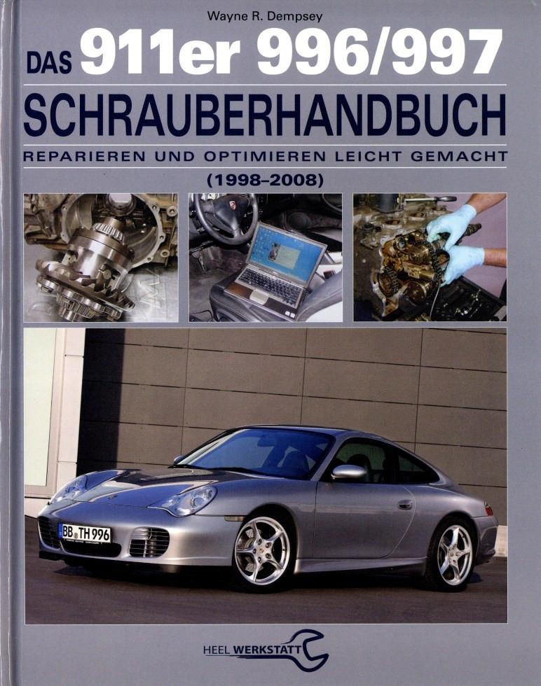 Porsche 911 996 / 997 (1998-2008) Schrauberhandbuch Reparaturanleitung