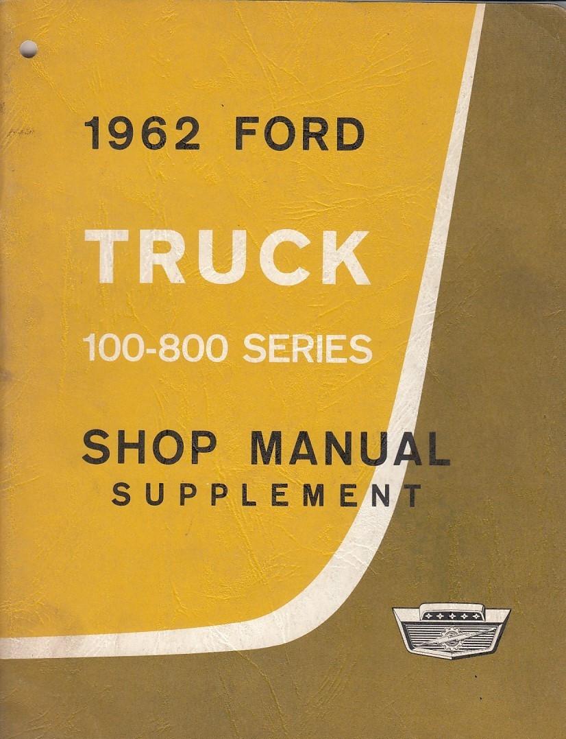 Ford Truck 100 - 800 Series (1962) - Handbuch Shop Manual Supplement (Eng)