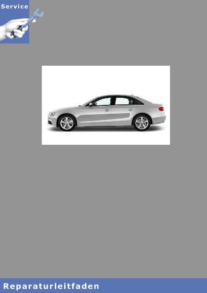 Audi A4, Instandsetzung 4 Zyl. TDI CR  - Reparaturleitfaden