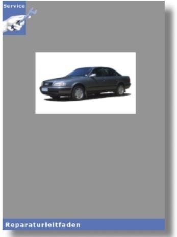 Audi 100 C4 4A (90-97) 4-Zyl. 5V 1,8l 125 PS Motor Mechanik - Reparaturleitfaden
