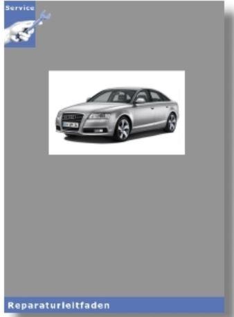 Audi A6 (05-11) 6-Zyl. Benziner 2,8l 4V Motor Mechanik - Reparaturleitfaden
