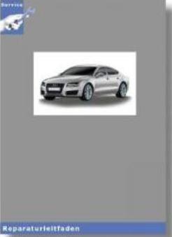 Audi A7 (11>) Karosserie-Instandsetzung - Reparaturleitfaden