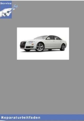 Audi A8 4E Reparaturleitfaden Instandhaltung u. Inspektion