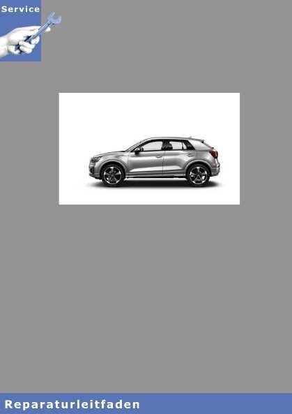 Audi Q2 6 Gang Doppelkupplungsgetriebe 0D9 - Reparaturanleitung