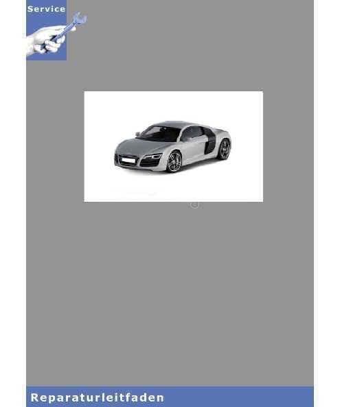 Audi R8 42 (07-12) Kraftstoffversorgung Benzinmotoren - Reparaturleitfaden