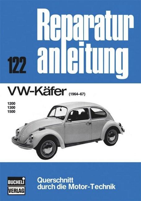 VW Käfer 1200 / 1300 / 1500 Typ 1 (1964-1967) Reparaturanleitung