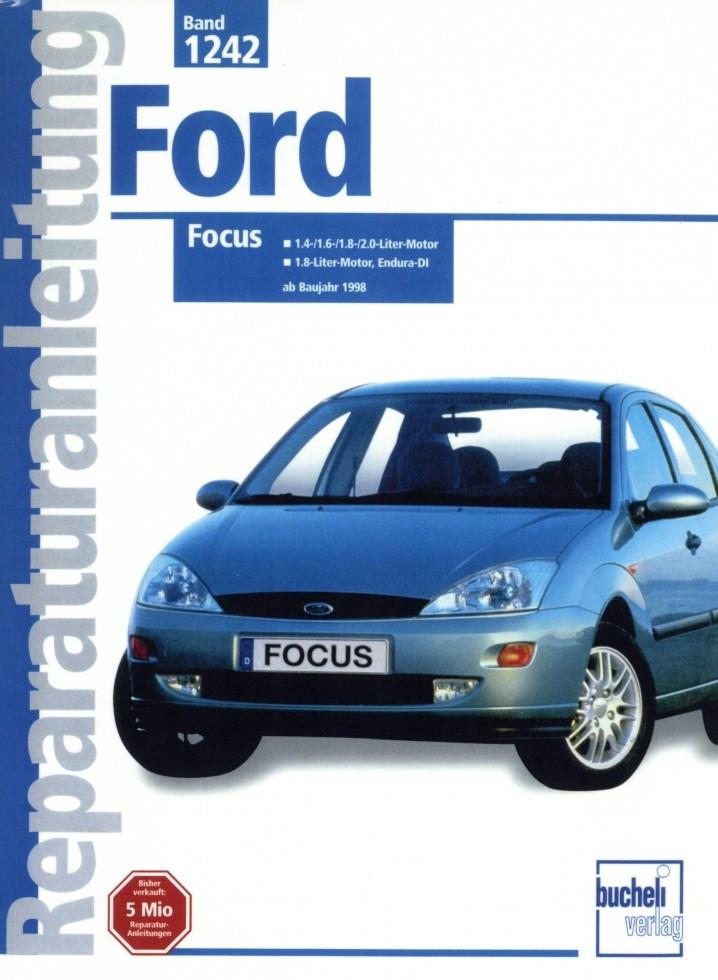 Ford Focus Benziner und Turbodiesel (1998-2004) Reparaturanleitung