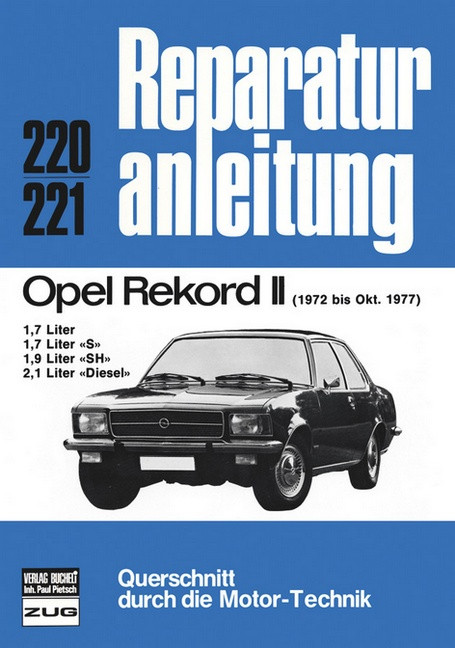 Opel Rekord II Benziner u. Diesel  (72-77) - Reparaturanleitung Bucheli