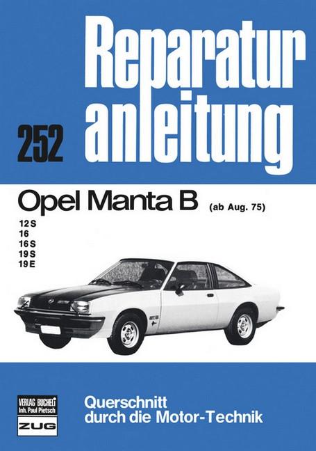 Opel Manta B  12S / 16 / 16S / 19S / 19E (75>) - Reparaturanleitung