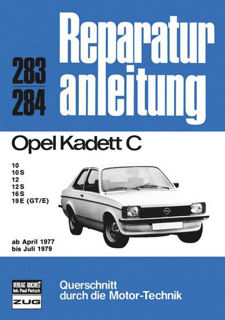 Opel Kadett C (77-79) - Reparaturanleitung