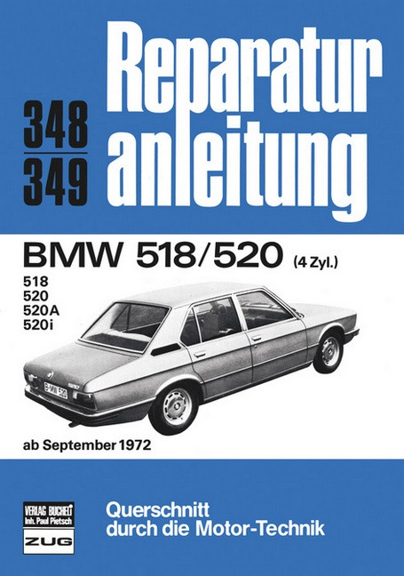 BMW E12 518 / 520 (72>) - Reparaturanleitung Bucheli