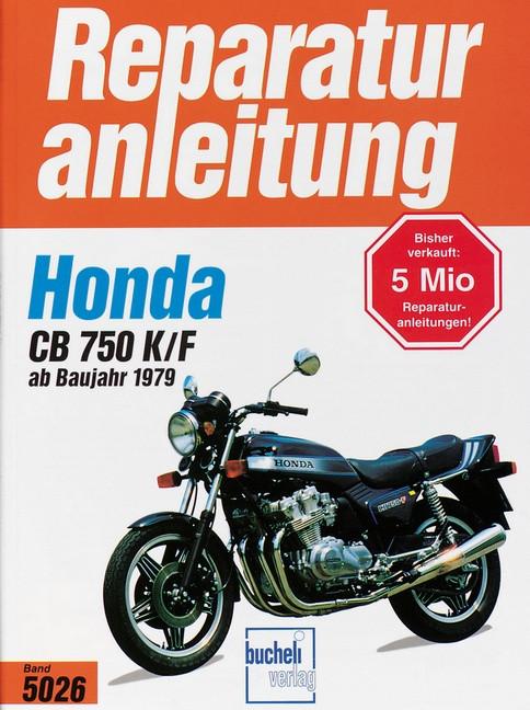 Honda CB 750 K / F Boldor (79>) - Reparaturanleitung