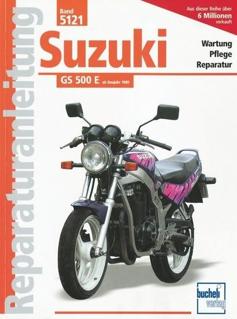 Suzuki GS 500 E Reparaturanleitung
