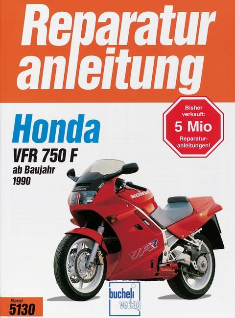 Honda VFR 750 F (90>) - Reparaturanleitung
