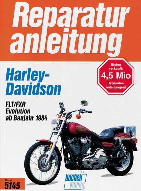 Harley Davidson FLT / FXR Evolution 1340 (84>) - Reparaturanleitung