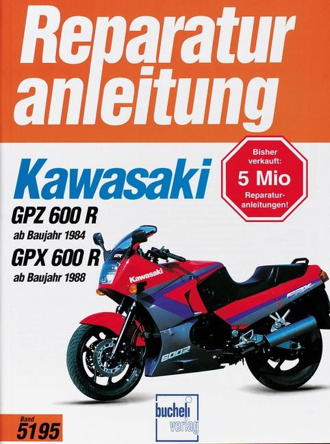 Kawasaki GPZ 600 R (84>) GPX 600R (88>) - Reparaturanleitung