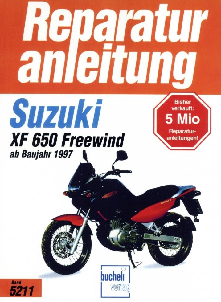 Suzuki XF 650 Freewind (1997-2003) - Reparaturanleitung