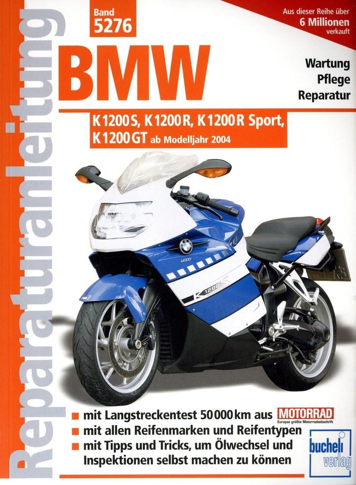 BMW K1200 S / R / GT (2004-2008) - Reparaturanleitung