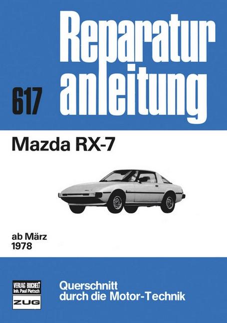 Mazda RX-7 (78>) - Reparaturanleitung