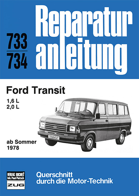 Ford Transit 1.6 / 2.0 L (78>) - Reparaturanleitung Bucheli