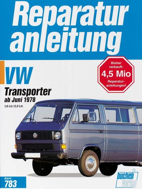 vw transporter bus t3 78 reparaturanleitung f r 39. Black Bedroom Furniture Sets. Home Design Ideas