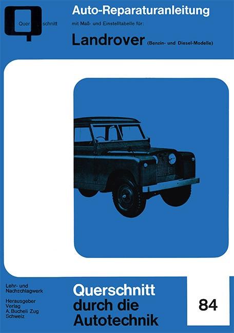 Landrover (Benzin- und Diesel-Modelle) - Reparaturanleitung
