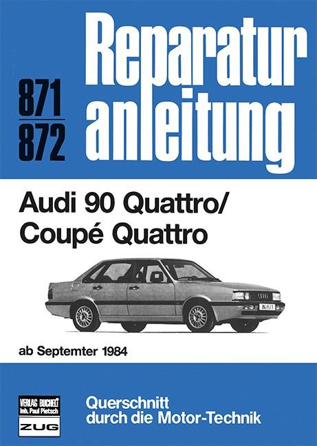 Audi 90 Quattro / Coupe (84>) - Reparaturanleitung Bucheli