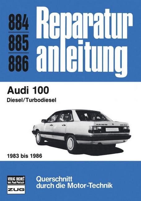 Audi 100 C3 Diesel / Turbodiesel (83-86) - Reparaturanleitung