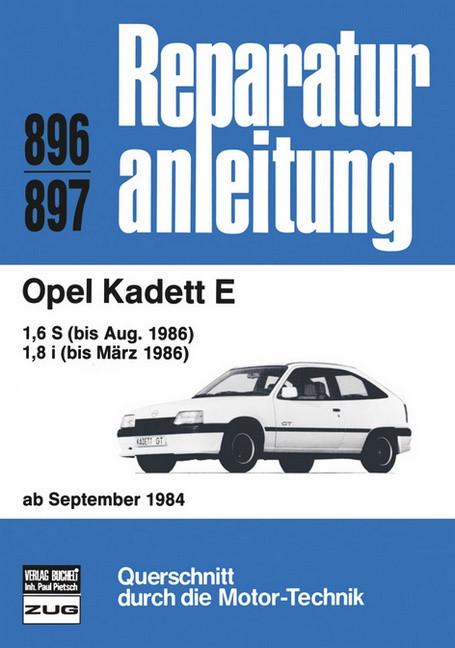 Opel Kadett E (84-86) - Reparaturanleitung