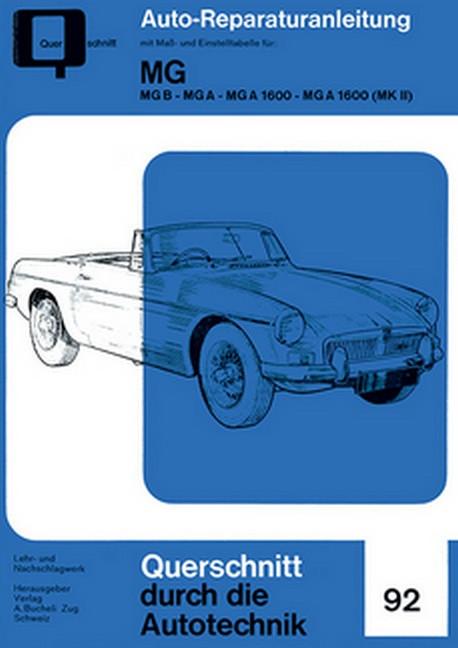 MG -  MG B - MG A - MG A 1600 - MG a 1600 (MK II) - Reparaturanleitung