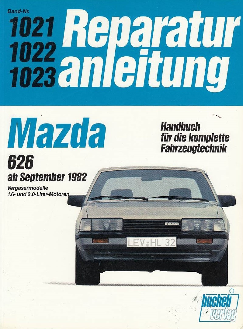 Mazda 626 1,6 / 2,0 Liter-Vergasermotoren (ab 1982) - Reparaturanleitung