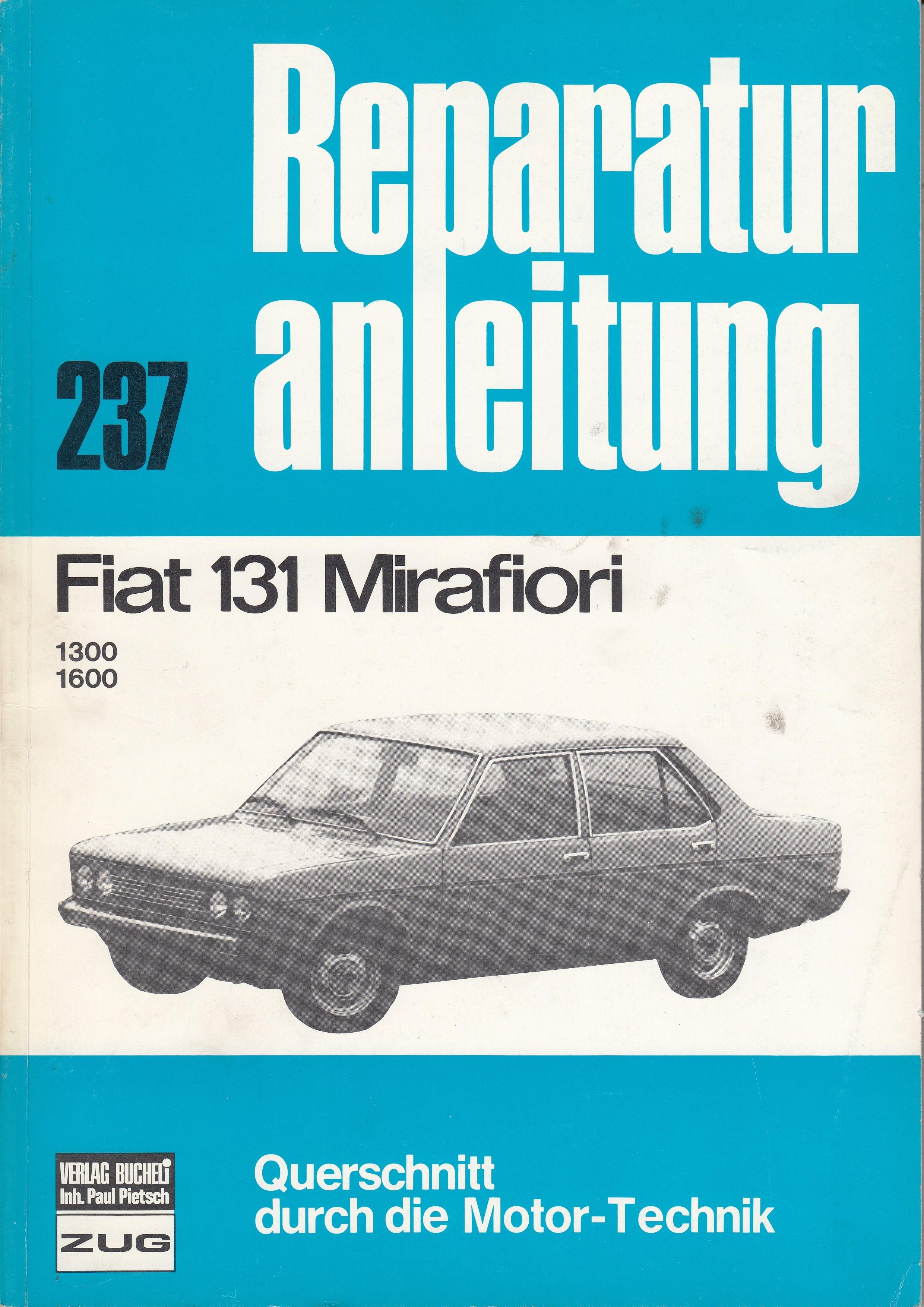 Fiat 131 Mirafori (74-78) - Reparaturanleitung