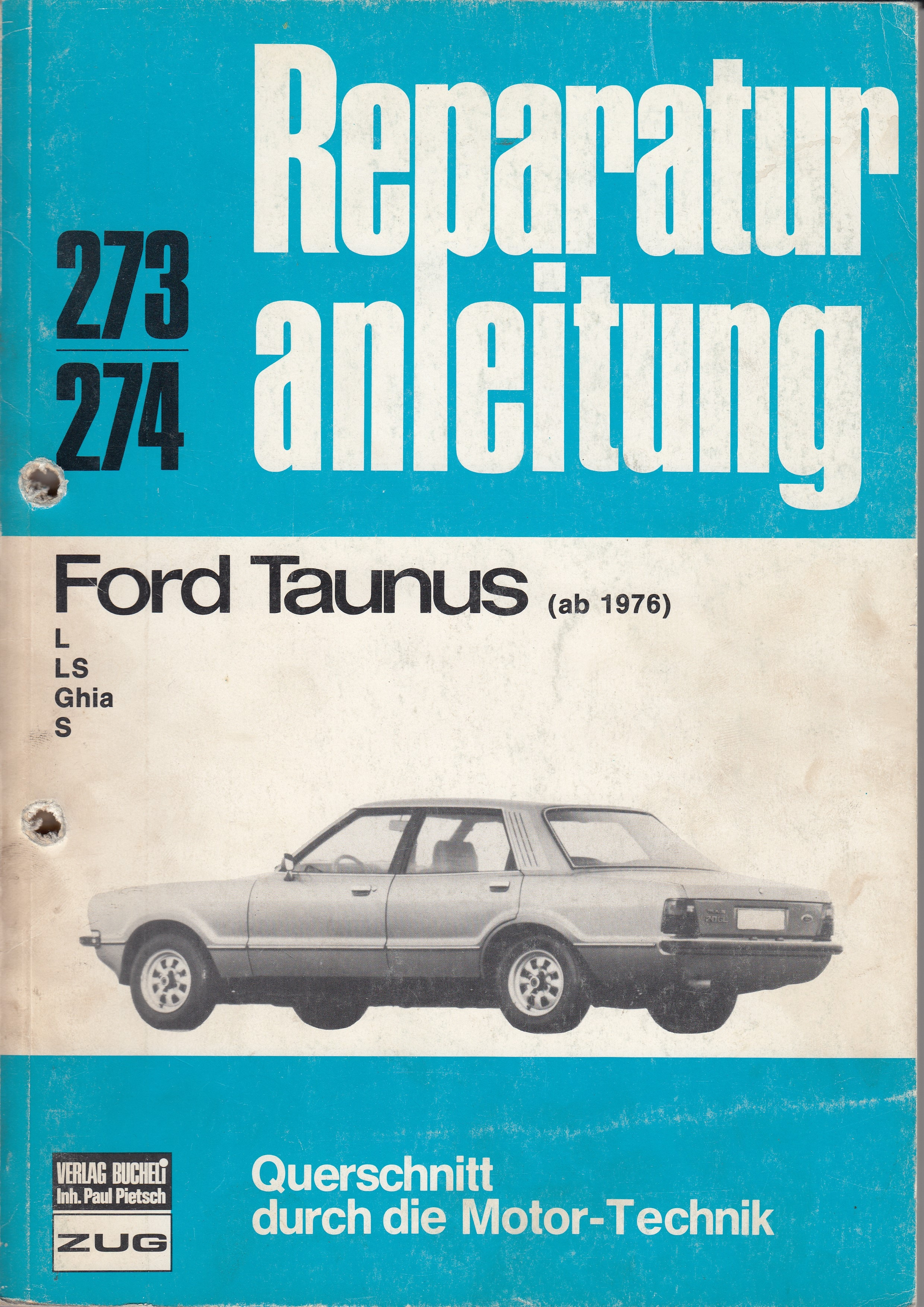 Ford Taunus L / LS / Ghia / S (76-79) - Reparaturanleitung