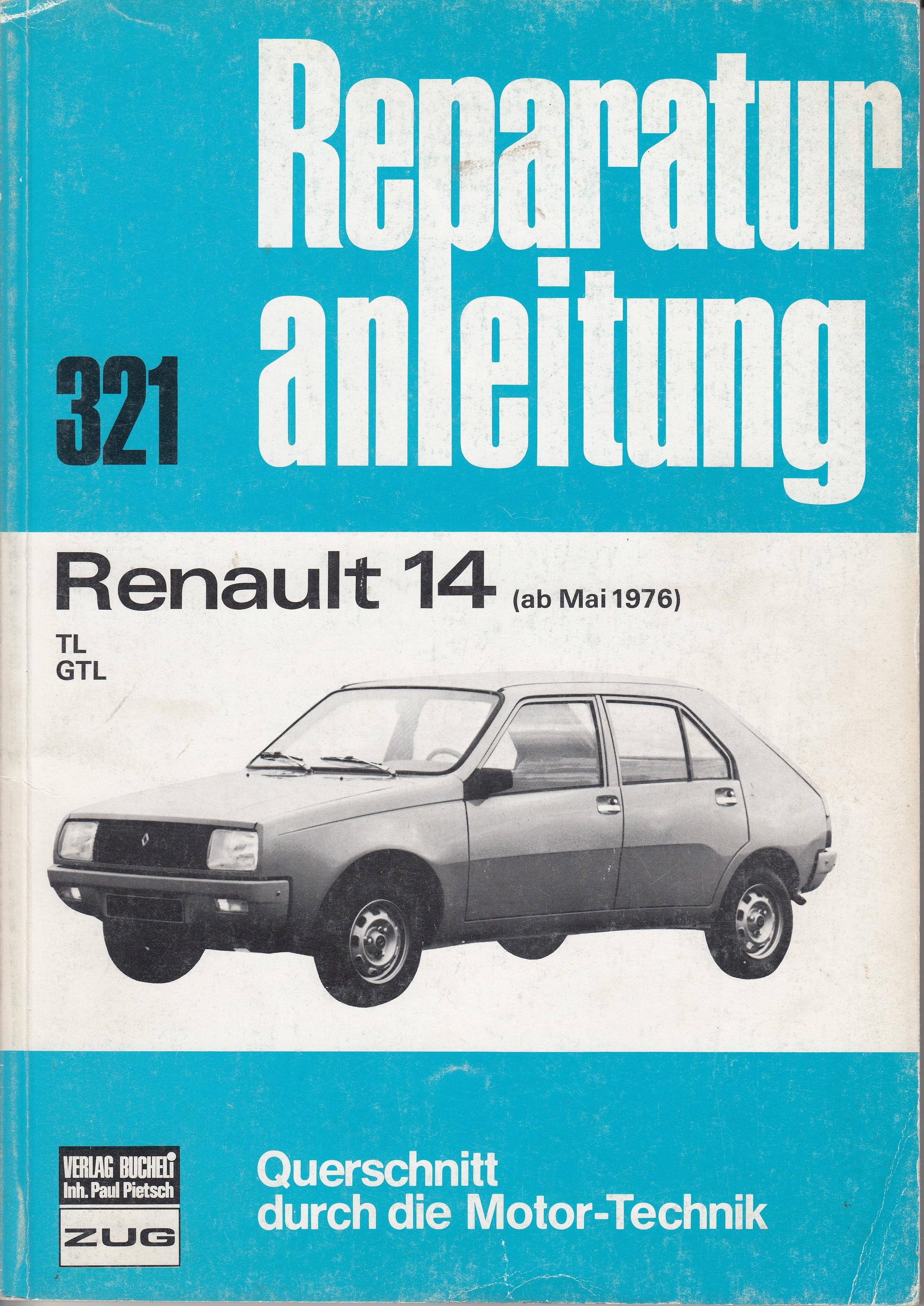 Renault 14 (76-82) - Reparaturanleitung