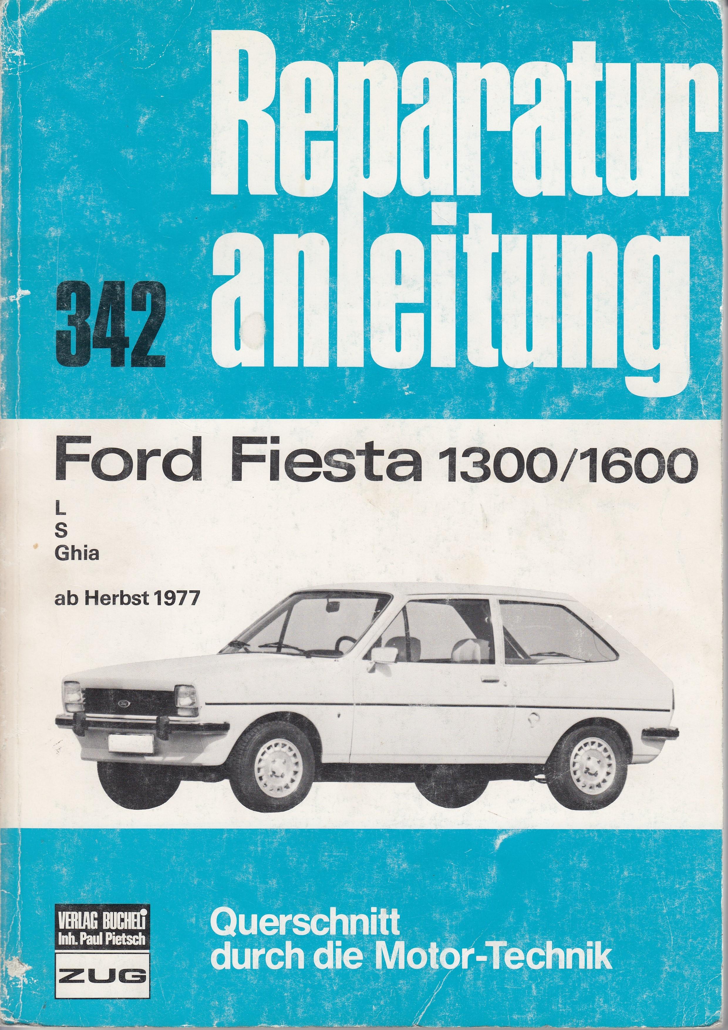 Ford Fiesta 1300/1600 (>77) - Reparaturanleitung